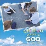 Children Whisper to God