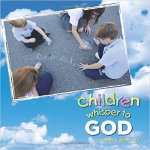 Children Whisper to God
