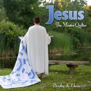 cover for my Jesus Quilt book